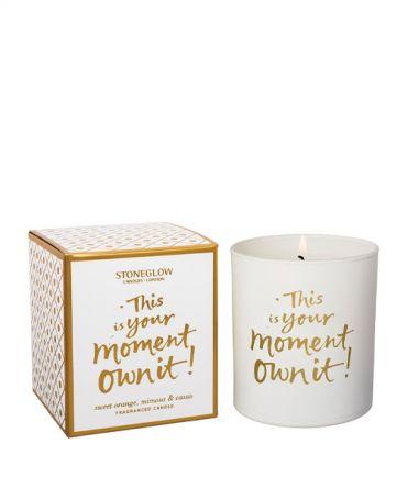 Ароматна свещ This is Your Moment - Own it! Подходящ подарък за рожден ден или друг специален повод